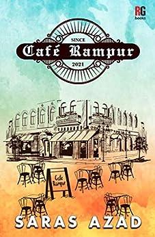 Café Rampur by [Saras Azad]