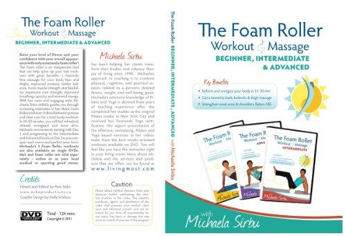 Disk 2 of 2 -The Foam Roller, Workout & Massage - BEGINNER, INTERMEDIATE, ADVANCED Collection 2 DVDs