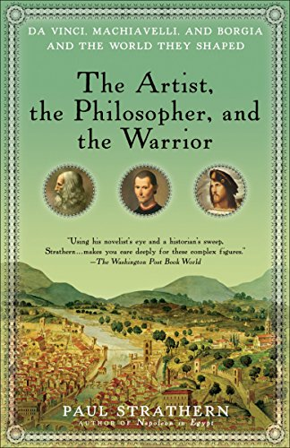 Compare Textbook Prices for The Artist, the Philosopher, and the Warrior: Da Vinci, Machiavelli, and Borgia and the World They Shaped 60358th Edition ISBN 9780553386141 by Strathern, Paul