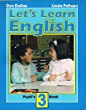 Let's Learn English Pupil's Book 3. (Lets Learn English)
