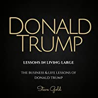 Donald Trump: Lessons in Living Large's image
