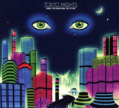 Various - Tokyo Nights: Female J-Pop Boogie Funk