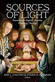 Sources of Light: Resources for Baptist Churches Practicing Theology (Perspectives on Bapt...