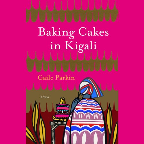 Baking Cakes in Kigali  audiobook cover art