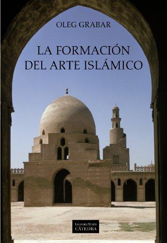 La formación del arte islámico (Arte Grandes temas)