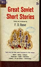 GREAT SOVIET SHORT STORIES: Grackles; The King; The Letter; Mosquitoes; Adventures of Chichikov; The Tramp; About Love; The Orchard; Dolls of Paris; Hobgoblins; Safety Inspector; On a Grand Scale; The Child; The Wife; Our Father Who Art in Heaven