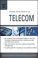 Fisher Investments on Telecom (Fisher Investments Press)