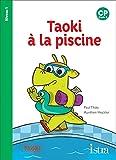 Taoki et compagnie CP - Taoki à la piscine - Album niveau 1 - Edition 2019