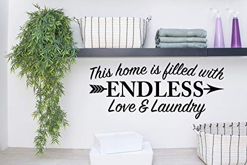 Story of Home LLC This Home is Filled with Endless Love and Laundry Laundry Room Decal Laundry Vinyl Wall Decal