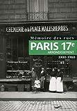Mémoire des rues - Paris 17e arrondissement (1900-1940)