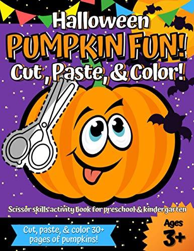 [画像:Halloween Pumpkin Fun! Cut, Paste, and Color!: Scissor Skills Activity Book for Preschool and Kindergarten (Ages 3+)]