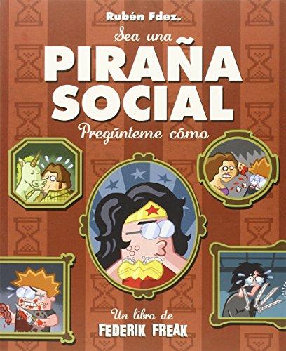 Piraña social (CARAMBA)