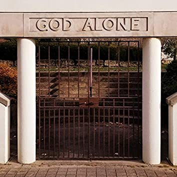 #GodAlone