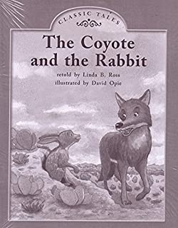 THE COYOTE AND THE RABBIT (My Take-Home Book: Blue System, Book 57, Level H) 6 PAK
