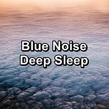 Blue Noise Deep Sleep