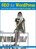 SEO for WordPress: How To Get Your Website on Page #1 of Google...Fast! (Read2Learn...