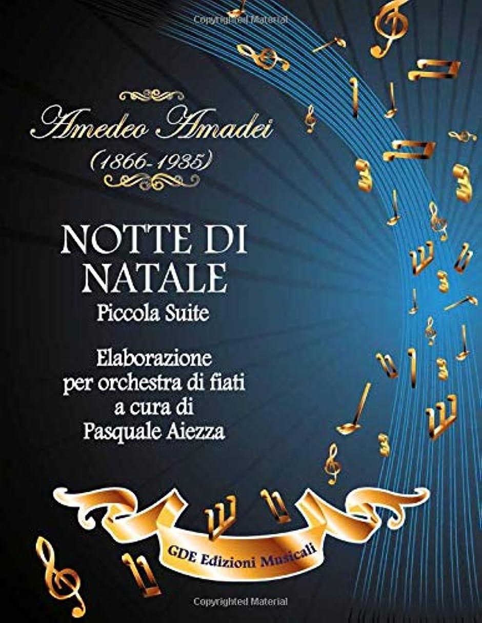 醜いバンフィットNOTTE DI NATALE: Piccola Suite (Musica per banda e Orchestra di Fiati)