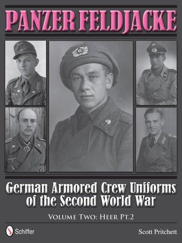Panzer Feldjacke: German Armored Crew Uniforms of the Second World War, Heer