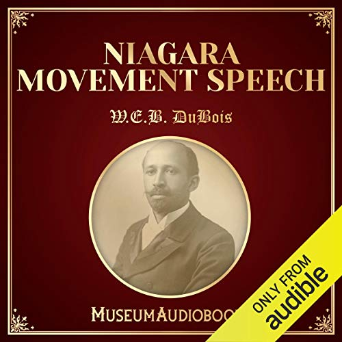 Niagara Movement Speech audiobook cover art