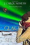 Glacier of Secrets: Christian mystery and romantic suspense
