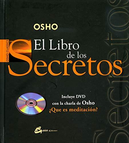 El libro de los secretos: La ciencia de la meditación (Osho Classics)