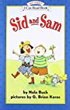 Sid and Sam (My First I Can Read)