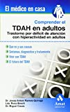 Comprender el TDAH en los adultos (El Medico En Casa (amat))