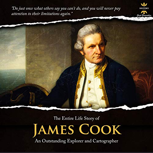 The Entire Life Story of James Cook Audiobook By The History Hour cover art
