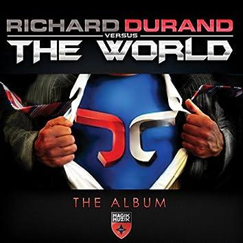 Richard Durand vs. the World