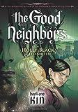 Kin (The Good Neighbors, Book 1)