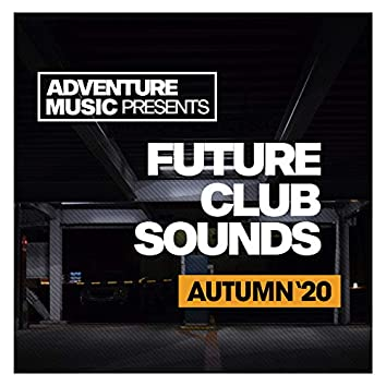 Future Club Sounds (Autumn '20)