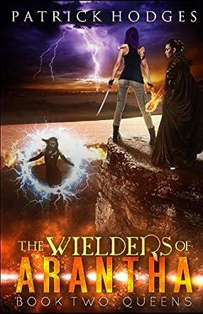 Queens - The Wielders of Arantha