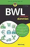 BWL kompakt für Dummies (German Edition)