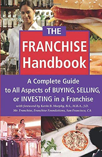 Compare Textbook Prices for The Franchise Handbook: A Complete Guide to All Aspects of Buying, Selling or Investing in a Franchise  ISBN 9780910627542 by Co, Atlantic Publishing