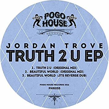 Truth 2 U EP