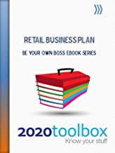 Retail Business Plan (Be Your Own Boss)