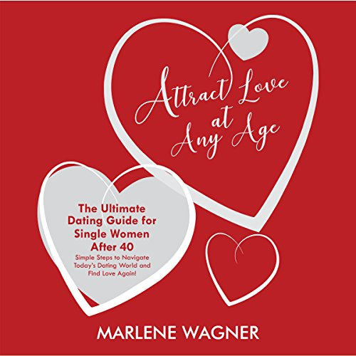 Attract Love at Any Age audiobook cover art