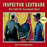 Inspector Lestrade: Folge 04: Das Leichengemäuer