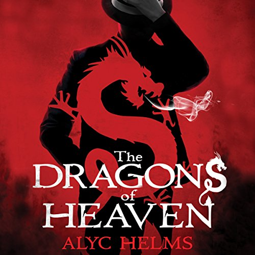 The Dragons of Heaven audiobook cover art