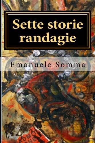 Sette storie randagie (Italian Edition)