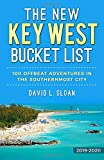 The New Key West Bucket List: 100 Offbeat Adventures In The Southernmost City