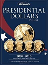 Presidential Dollar 2007-2016 Deluxe Collector's Folder: Philadelphia and Denver Mints (Warman's Collector Coin Folders)