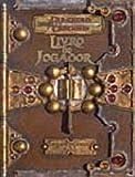 Dungeons e Dragons: Livro do Jogador: Livro de Regras Básicas V.3.5