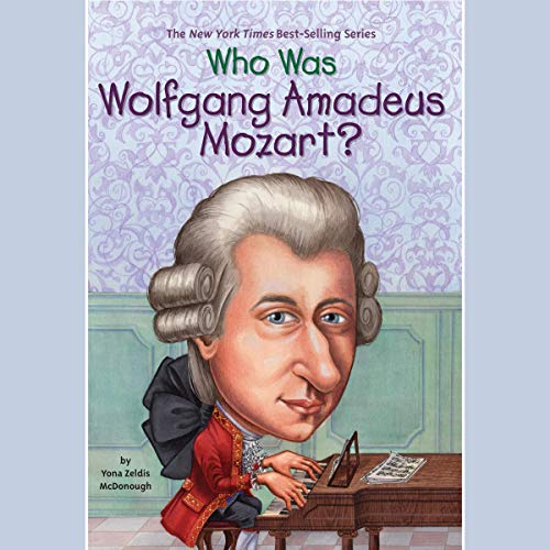 Who Was Wolfgang Amadeus Mozart?                   By:                                                                                                                                 Yona Zeldis McDonough                               Narrated by:                                                                                                                                 Kevin Pariseau                      Length: 54 mins     2 ratings     Overall 5.0