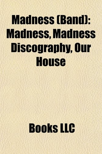 Madness (band): Madness (band) albums, Madness (band) members, Madness (band) songs, Songs written by Chas Smash