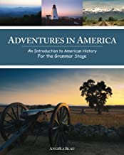 Adventures in America: An Introduction to American History for the Grammar Stage