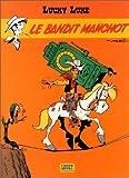 Lucky Luke, tome 18 - Le Bandit manchot de Morris (Dessins), René Goscinny (Scenario) (18 mai 2000) Cartonné - 18/05/2000