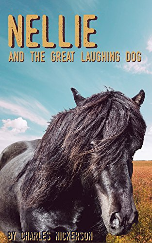 Nellie: And The Great Laughing Dog (English Edition)