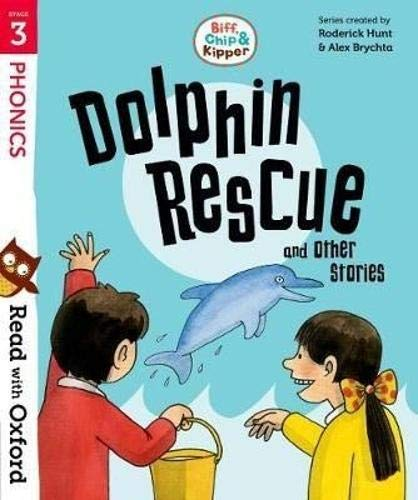 Read with Oxford: Stage 3: Biff, Chip and Kipper: Dolphin Rescue and Other Storiesの詳細を見る