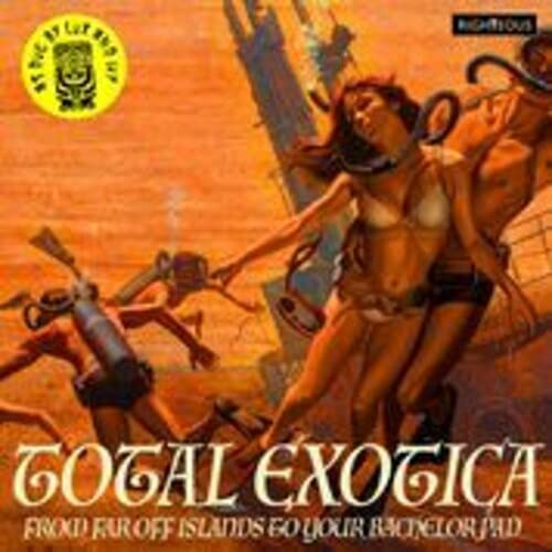 Total Exotica: As Dug By Lux & Ivy   Various